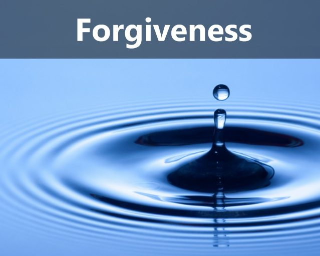 Cause & Effect: Forgiveness