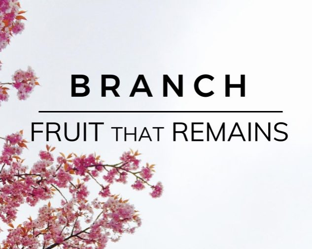 Branch: Fruit that Remains