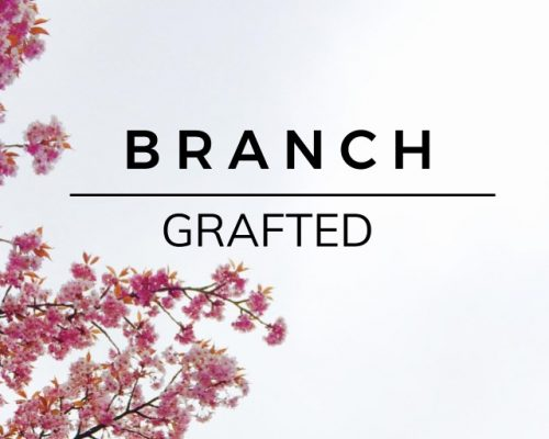 Branch: Grafted