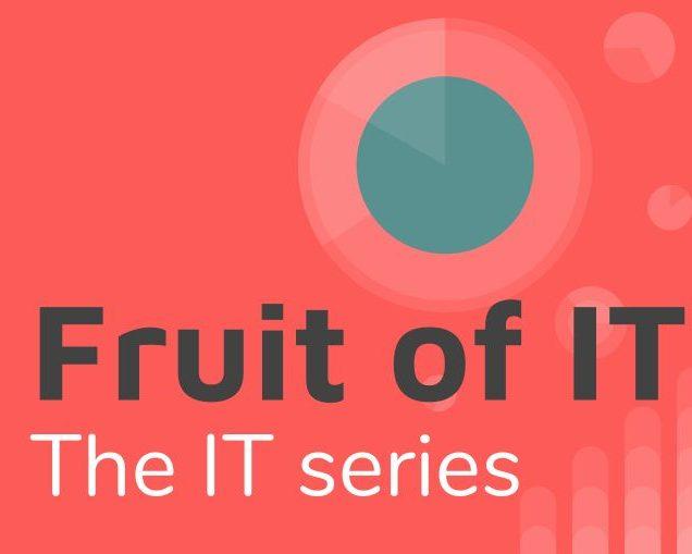 IT: Fruit of IT