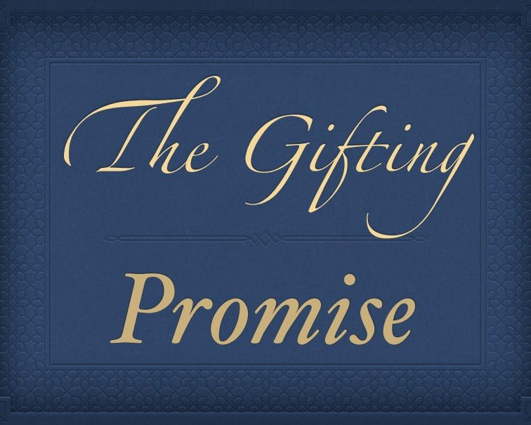 The Gifting: Promise