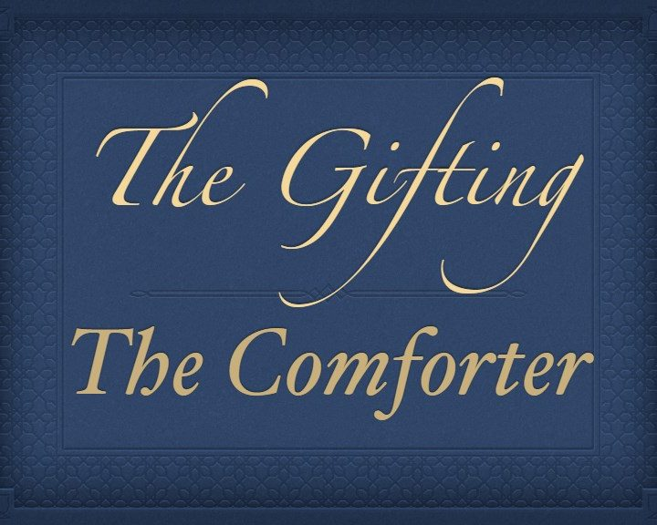 The Gifting: The Comforter