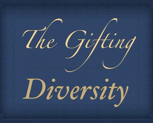 The Gifting: Diversity