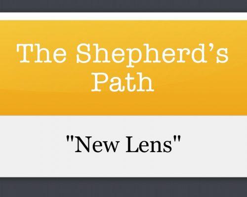 The Shepherd's Path: New Lens