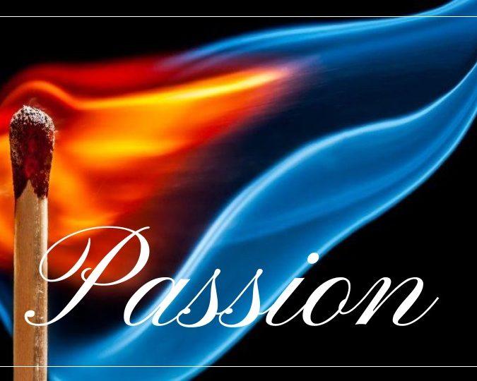Passion – Part 8