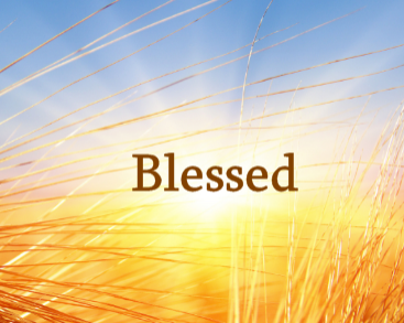 Blessed – Part 1