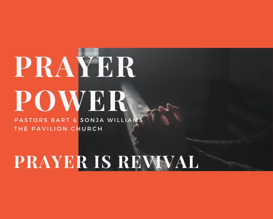 Prayer Power  Prayer is Revival