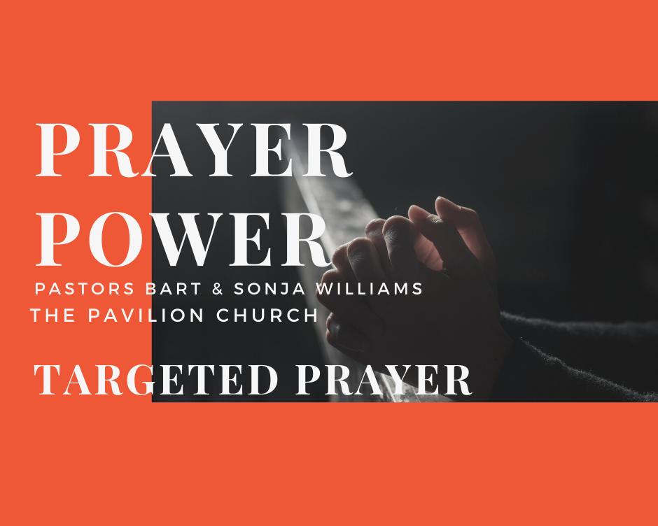 Prayer Power Targeted Prayer