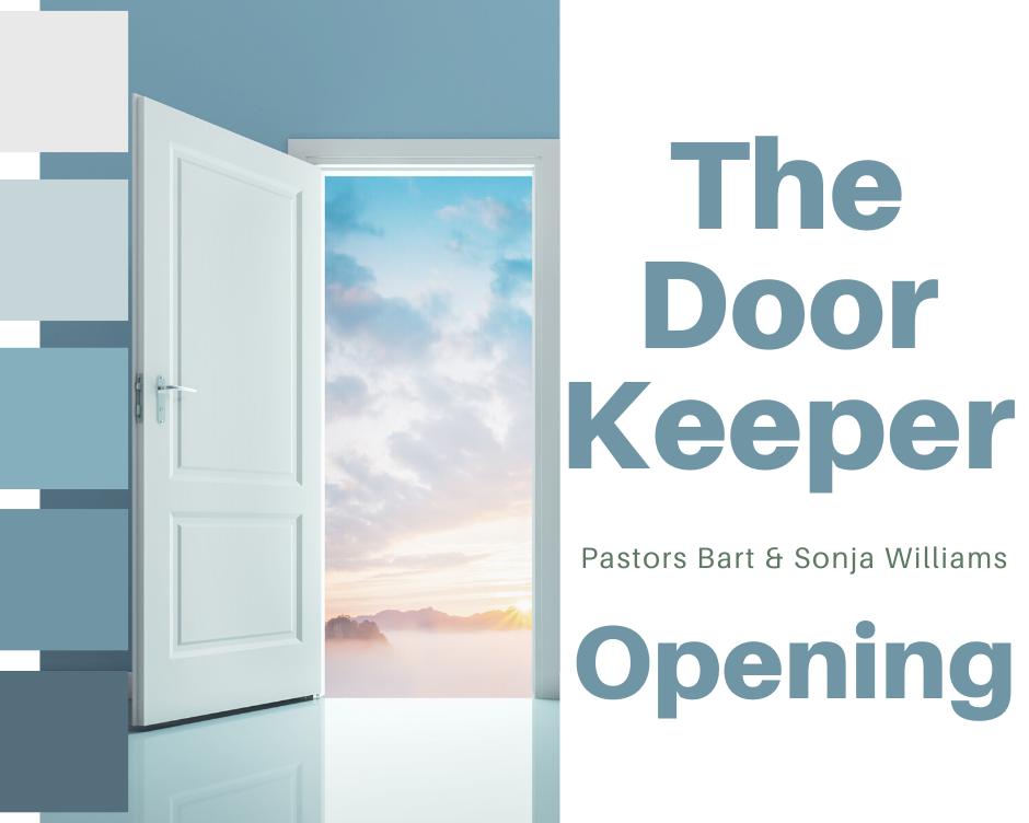 The Doorkeeper Opening