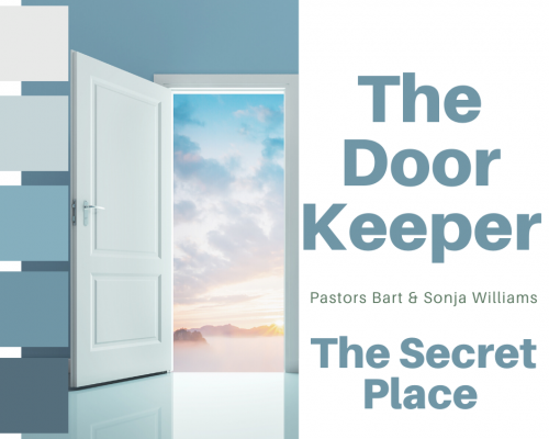 The Doorkeeper: The Secret Place