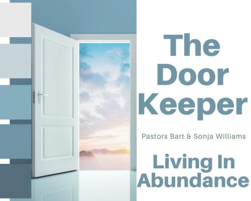 The Doorkeeper- Living In Abundance