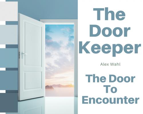 The Doorkeeper- The Door To Encounter