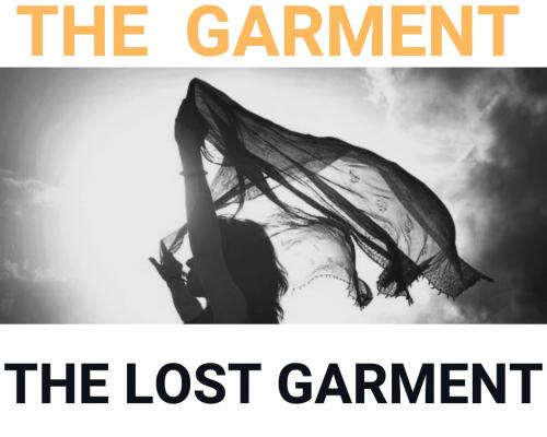 Garment 2 The Lost Garment