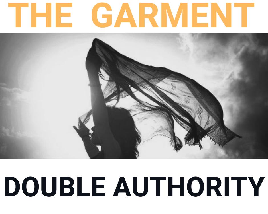 Garment Part 5 Double Authority