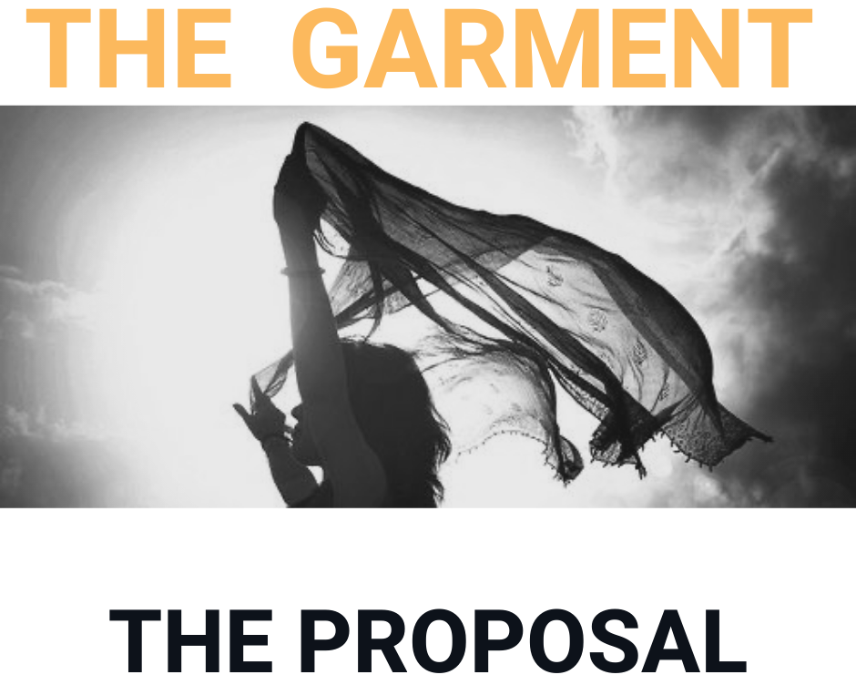 The Garment Part 7 The Proposal