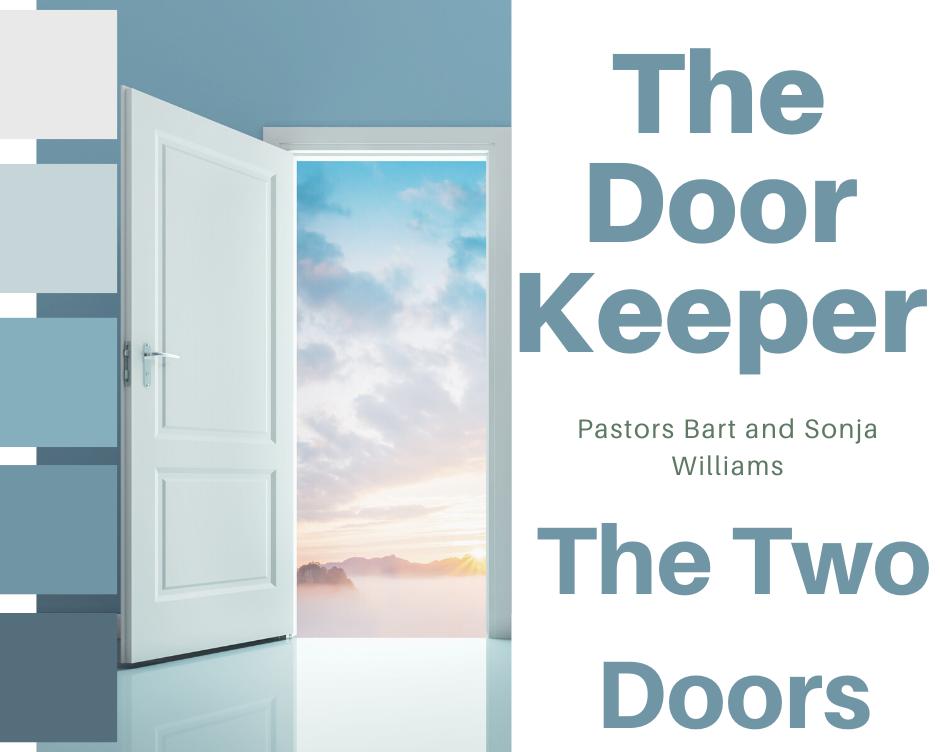 The DoorKeeper Part 2 The Two Doors
