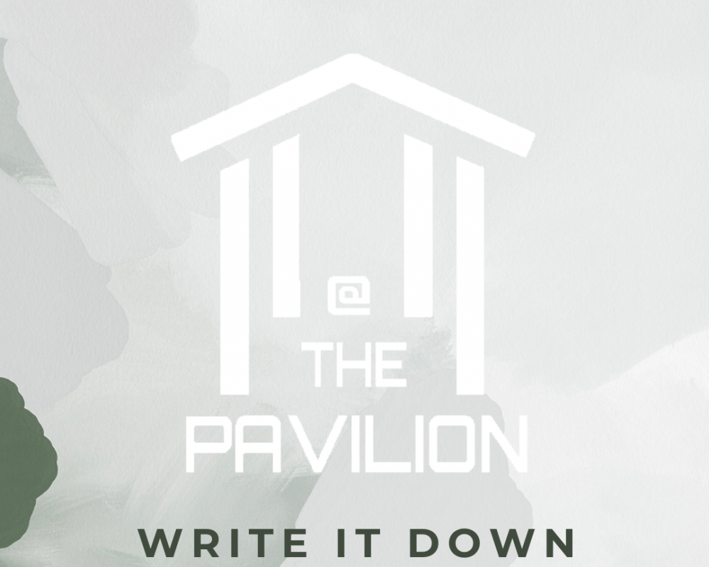 At the Pavilion Write It Down